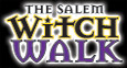 The Salem Witch Walk