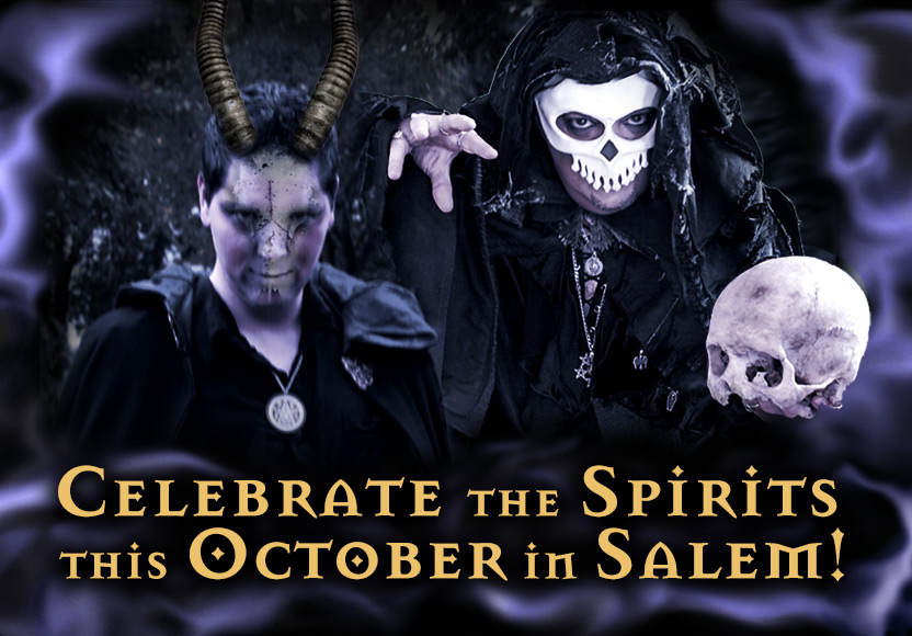 Celebrate the Spirits this October in Salem!